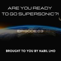 Viva La Trance presents Are You Ready To Go SUPERSONIC?! #3 (21-03-2021)