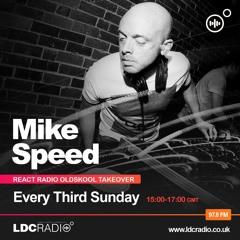 Mike Speed   LDC Radio 97.8FM - Leeds   React Radio Oldskool Takeover   160521   3-5pm   Show 001