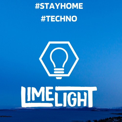 LimelighT - Stay home #6 Techno
