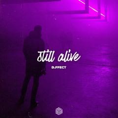 d.ffect - Still Alive