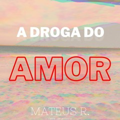 A Droga Do Amor - Ari Cone Crew Cover