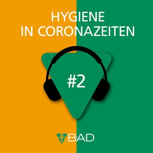 Folge 2: Hygiene in Coronazeiten