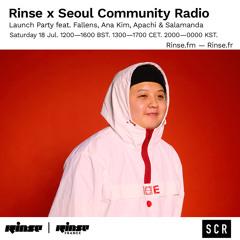 Rinse x Seoul Community Radio Launch: Fallens - 18 July 2020