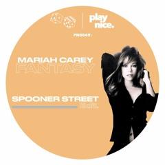 PN0049: Mariah Carey - Fantasy (Spooner Street Edit)