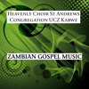 Zambian Gospel Music, Pt. 13