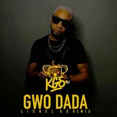KGS Feat. Fléo - Gwo dada (Liönel KÄ Remix)