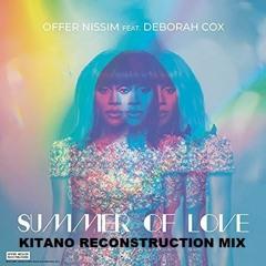 Offer Nissim Feat. Deborah Cox - Summer Of Love (Kitano Reconstruction Mix)