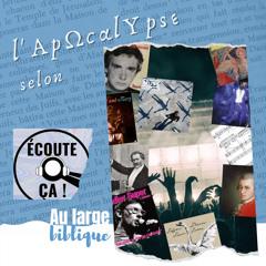#219 L'Apocalypse : de Mozart à Sardou (Dam / Ecoute ça)