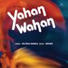 Kya Hai Koi (Yahan Wahan / Soundtrack Version)