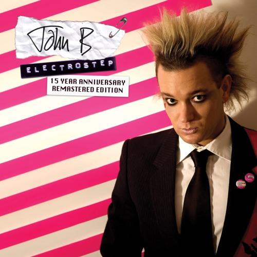 John B - Electrostep (15th Anniversary Edition) [Remastered]