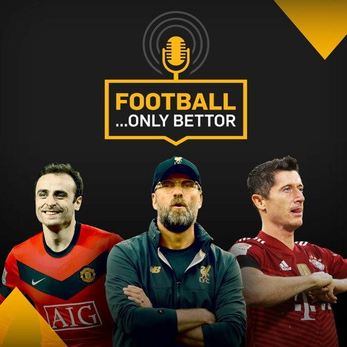 Football...Only Bettor   Episode 109   Champions League Special: That price is beautiful