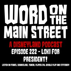 Episode 222 - Loki for President!