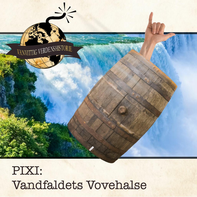 PIXI: Vandfaldets Vovehalse