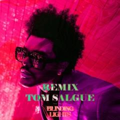 The Weeknd - Blinding Lights REMIX Prod. tomsalgue
