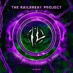The Railbreak Project: Volume 42 feat. IT LIVES