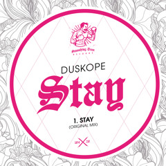 DUSKOPE - Stay [ST104] 29th May 2020