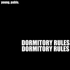 DORMITORY RULES