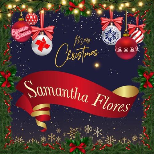 Samantha Flores - Christmas Mix 2020