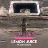 Lemon Juice (feat. Curtiss King)