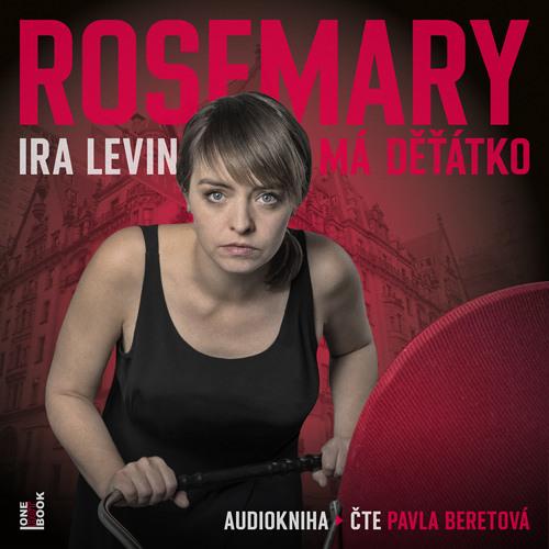 Ukazka - Ira Levin - Rosemary ma detatko / cte Pavla Beretova