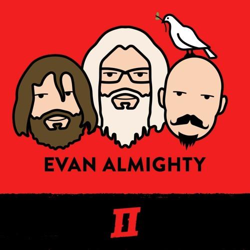 Season 5 Episode 6 - Evan Almighty