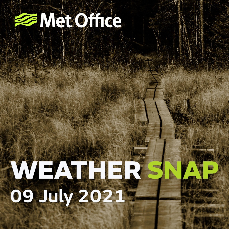 Weather Snap 09 Jul 2021