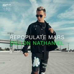 Repopulate Mars Radio - Dillon Nathaniel