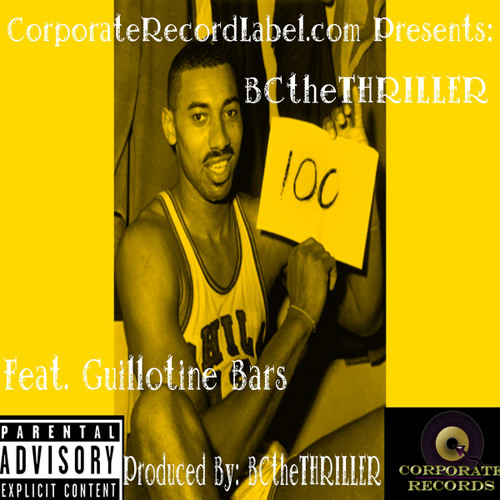 Wilt Chamberlain (feat. Guillotine Bars)