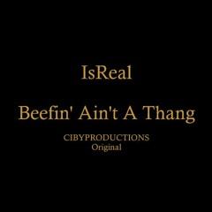 Beefin' Aint A Thang
