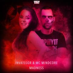 Invaïssor & Mc Mindcore - Madness