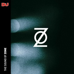 The Sound Of: Zone, mixed by The Hacker