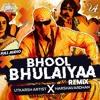 Download Bhool Bhulaiyaa ( Remix ) - Utkarsh Artist X Harshavardhan Mp3