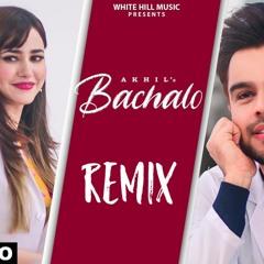 Bachalo - Akhil / Nirmaan / Enzo / Doctor dB / prodey / itsbkm