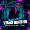 Download Virus Binh Ho (Nonstop Vol.6) Mp3