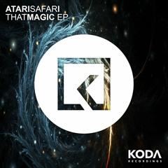 Atari Safari - That Magic (Feat Jacob Coid) [KODA Recordings]