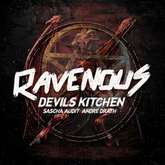 Sascha Audit & Andre Drath - Devils Kitchen (Original Mix)[Ravenous]