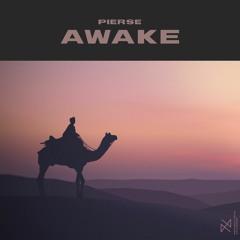 Pierse - Awake [UXN Release]