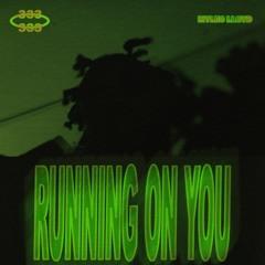 Myles Lloyd - Running On You
