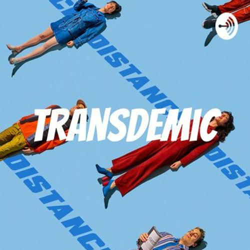 Transdemic Episode 2 Policing The Pandemic