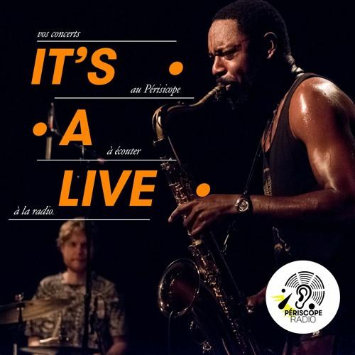 IT'S A • LIVE !  Vol. 1  Voyage jazz dans les archives du Périscope