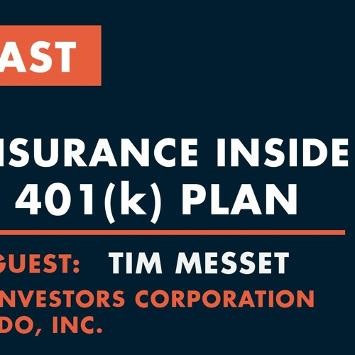 Episode 231 - Life Insurance In A 401(k)