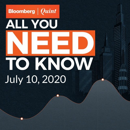 All You Need To Know On July 10, 2020