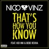 Download That's How You Know (feat. Kid Ink & Bebe Rexha) Mp3
