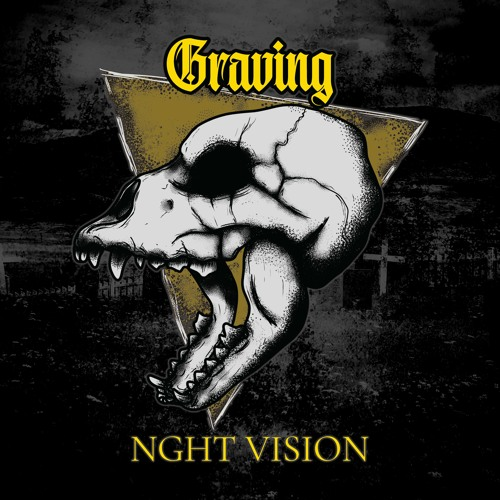 Nght Vision - Graving