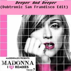 Deeper And Deeper (Dubtronic San Frandisco Edit) - I'M REMIXES (Vol. 7)