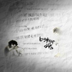 Better Days (Prod by eeryskies.)