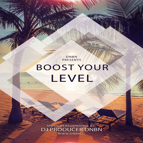 Boost Your Level - DNBN
