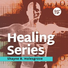 Our Authority Releases His Power - Part 7 - Healing - Shayne Holesgrove