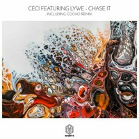 Ceci feat. Lywe - Chase It (Cocho Extended Remix) [Songspire]