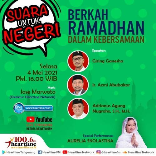 Berkah Ramadhan dalam Kebersamaan | Suara Untuk Indonesia 04 Mei 2021
